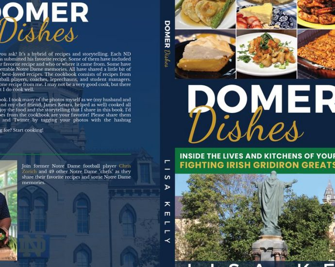 Domer Dishes: Inside the Lives and Kitchens of Your Fighting Irish Gridiron Greats